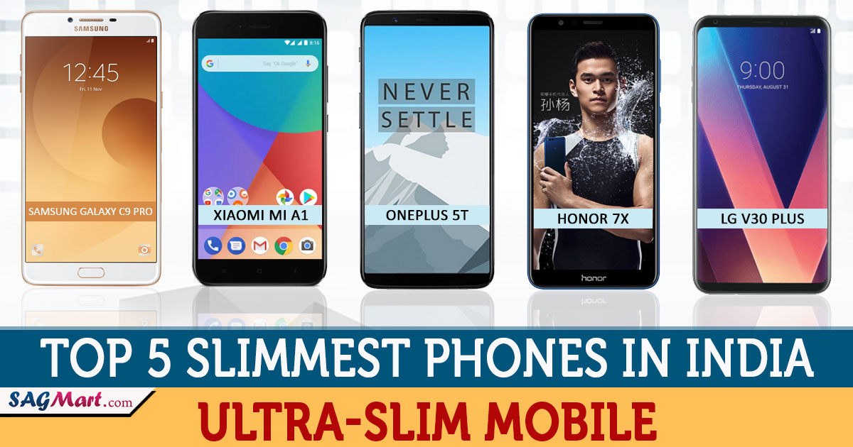 Top 5 Slimmest Phones in India