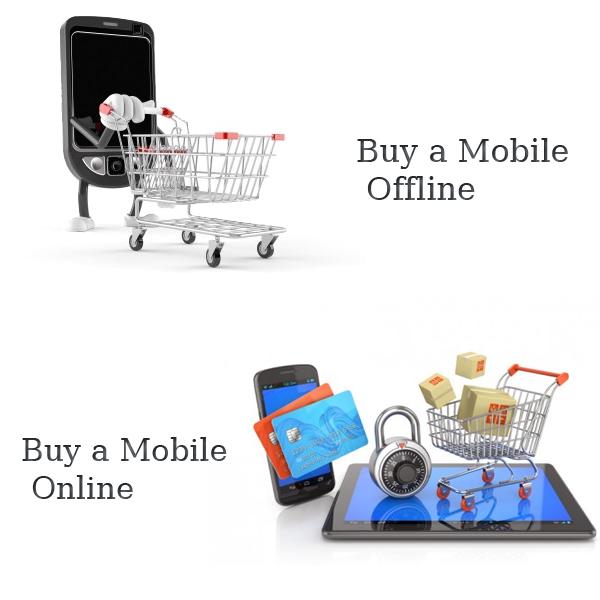 buy a mobile online or offline