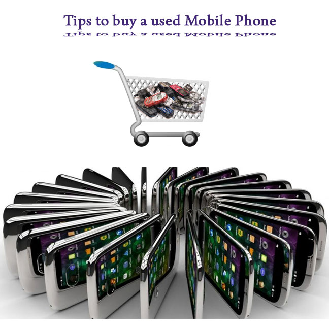 Tips to buy a used Mobile Phone
