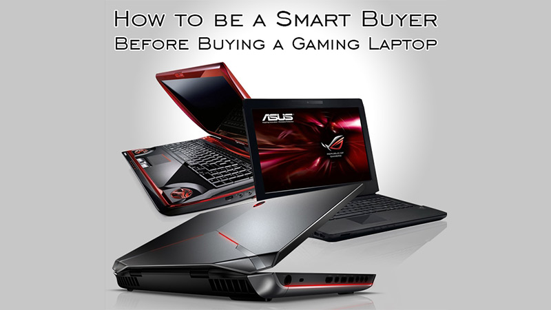 Gaming Laptop Buying Guide