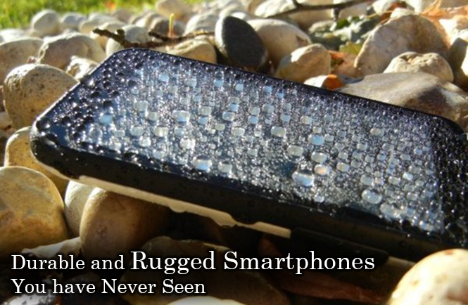 Top Rugged Smartphones with Durable Nature
