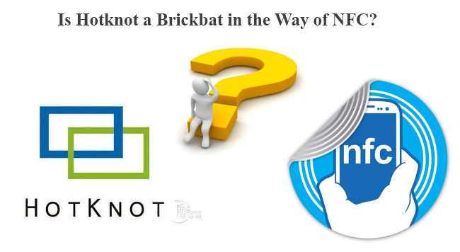 HotKnot Vs NFC