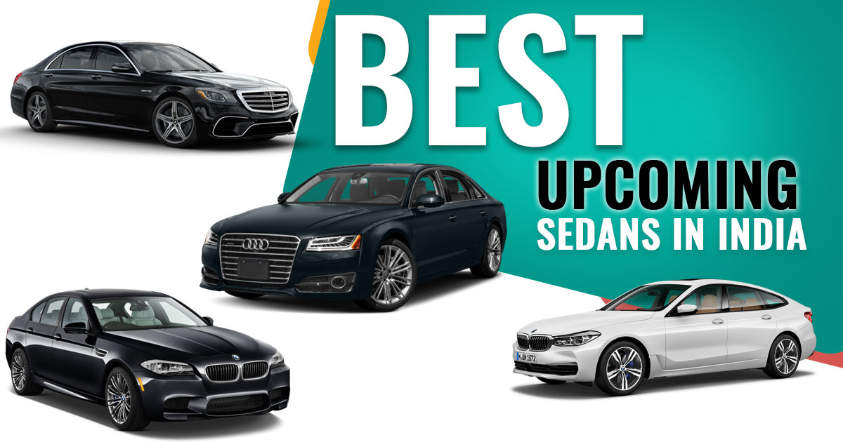 Top 10 Sedans Expect A Launch In 2018