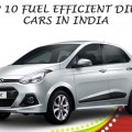 Top-10-Fuel-Efficient-Diesel-Cars-in-India