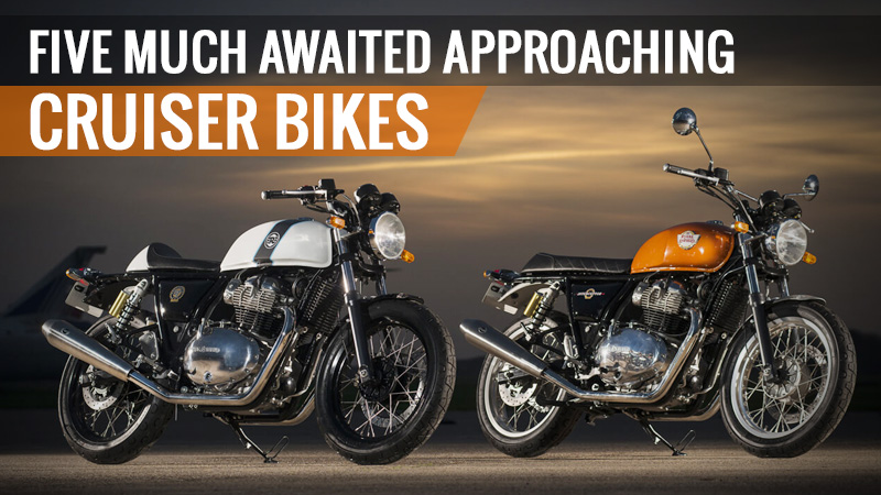 Five Much Awaited Approaching Cruiser Bikes
