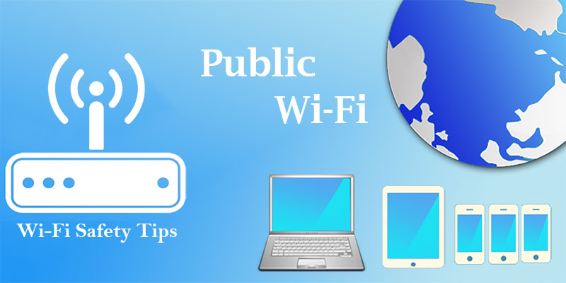 Tips to stay safe on Public Wi-Fi