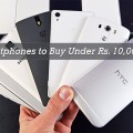 Best Budget Smartphones Under Rs. 10000 in India