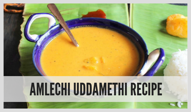 Amlechi Uddamethi Recipe