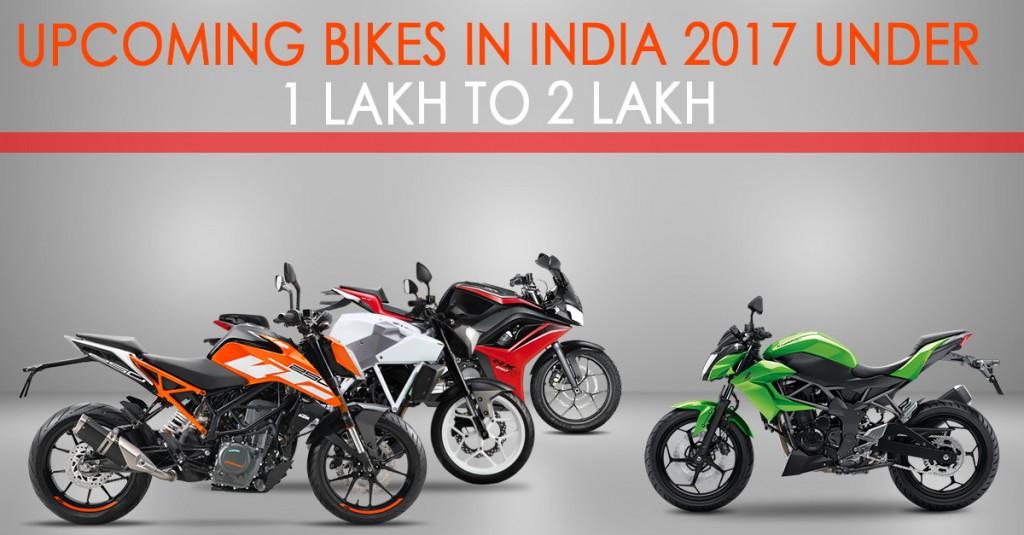 Upcoming Bikes India 2017