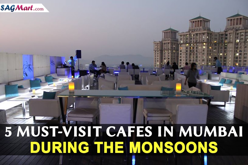 Cafes in Mumbai During Monsoons