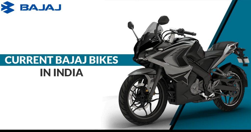 Current Bajaj Bikes In India