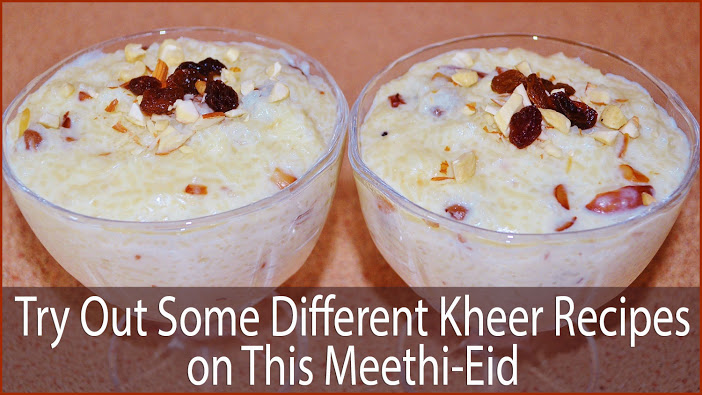 Different Kheer Recipes
