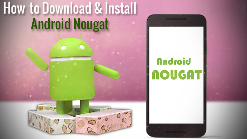 android nougat download