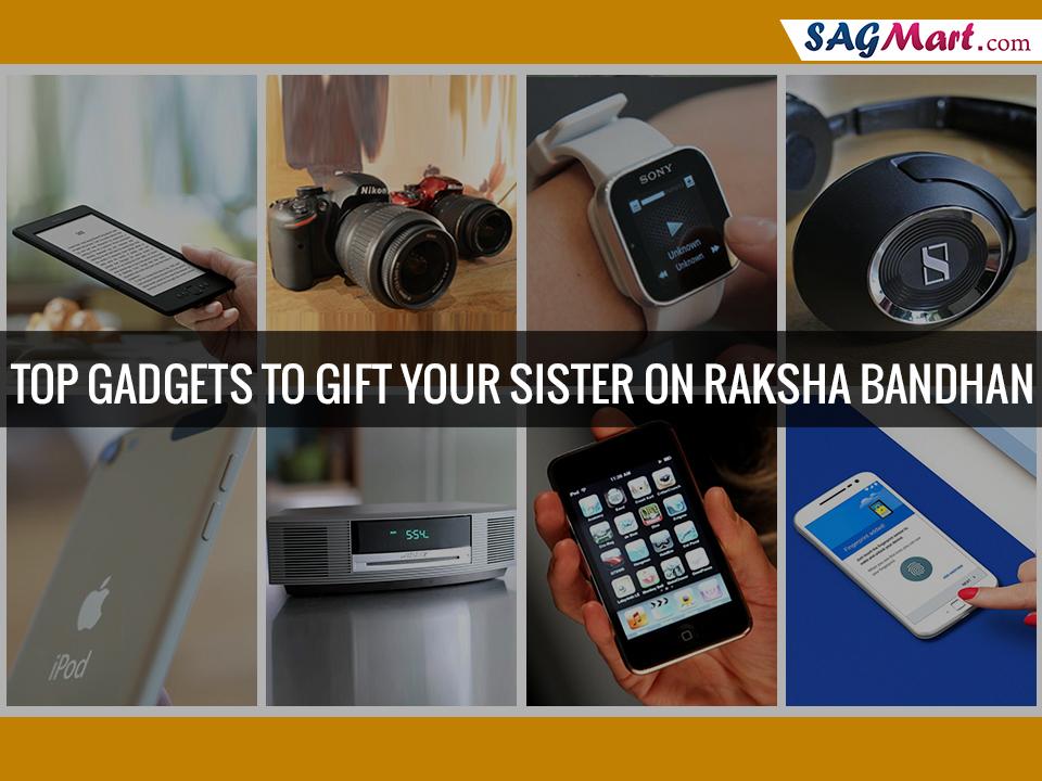 tech savy gifts for sister on raksha bandhan