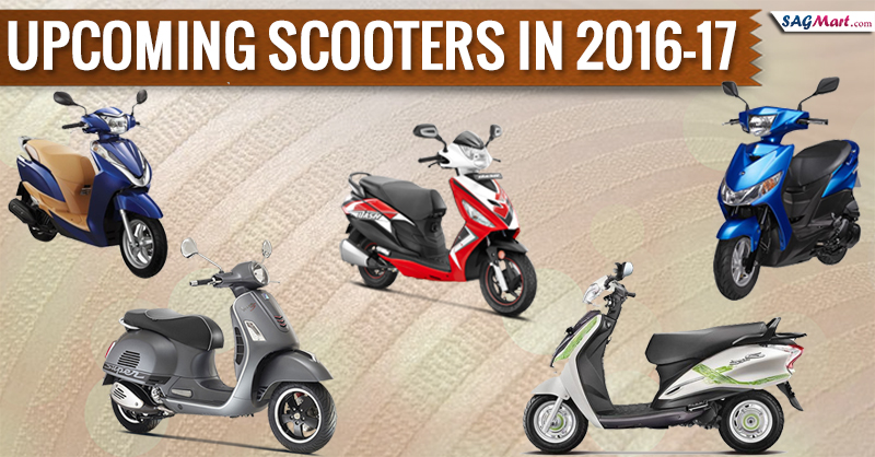Upcoming scooters in 2016-17