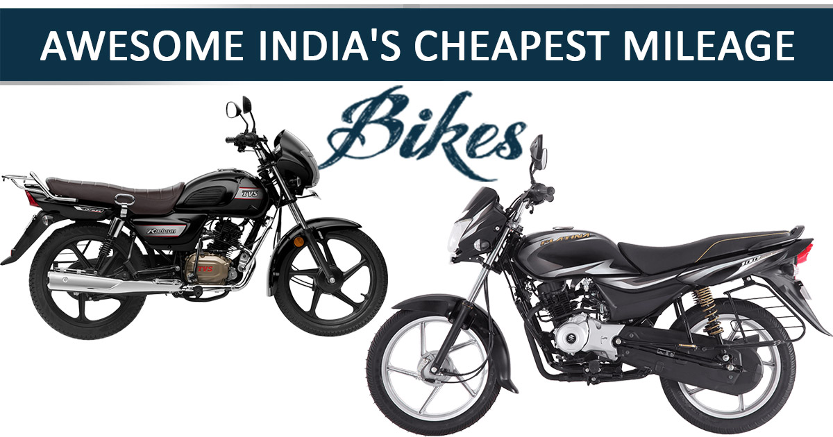 Cheapest Mileage Bikes In India