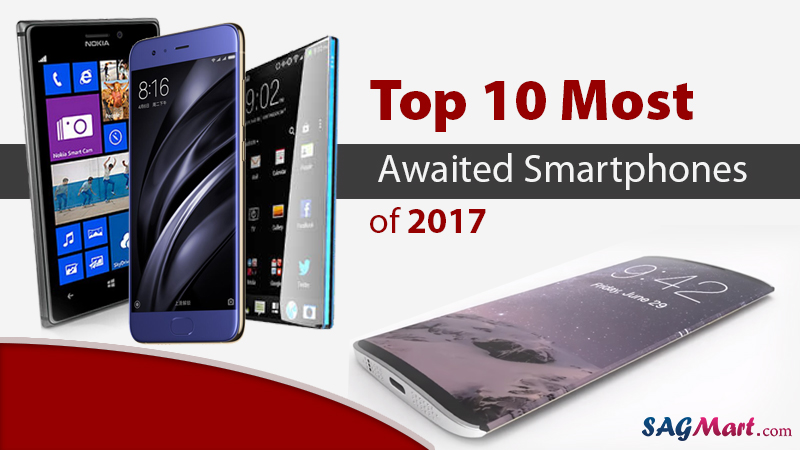 Top 10 Upcoming Smartphones in 2017