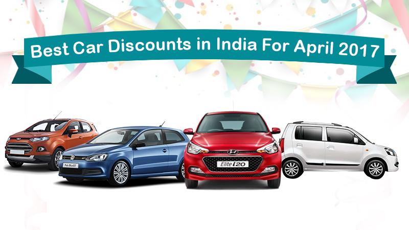 Find Best Offers & Car discounts For April 2017