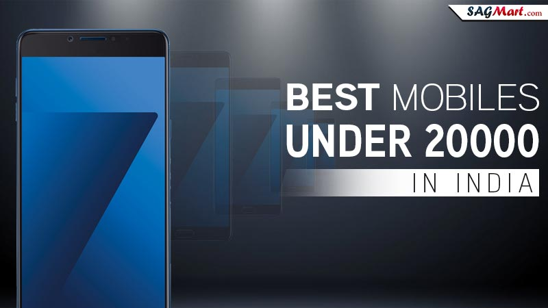 Best Mobiles List Under Rs. 20,000 in India