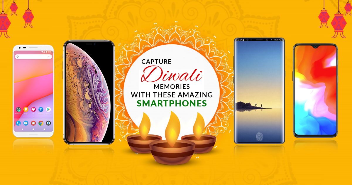 Capture Diwali Memories With These Amazing Smartphones