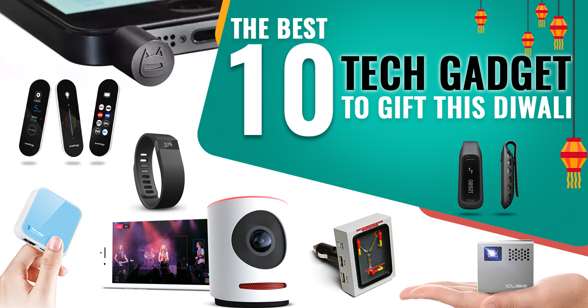 Best 10 Gadgets you should gift on this Diwali
