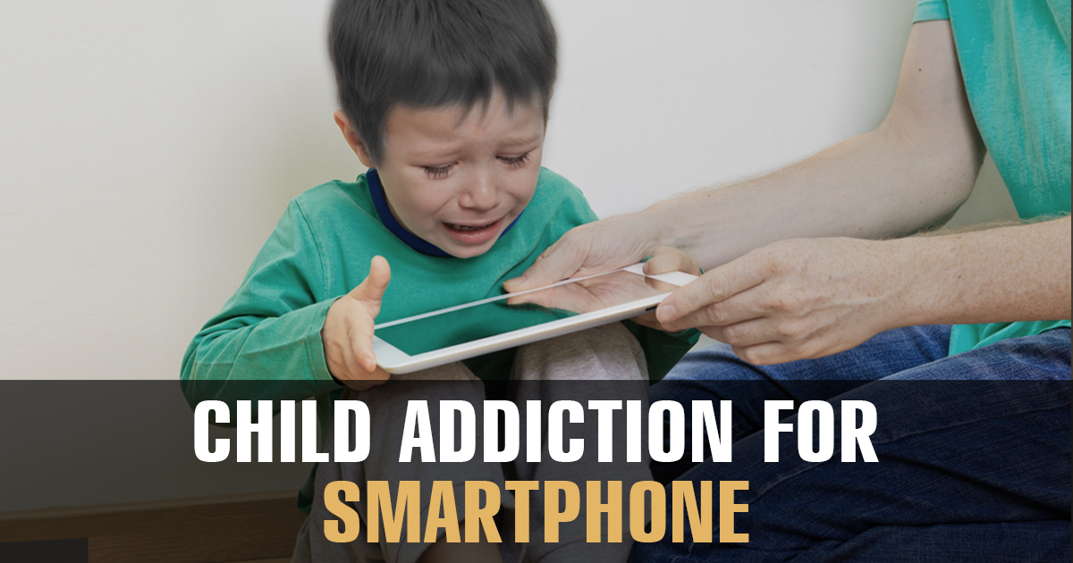 Child Addiction for Smartphone