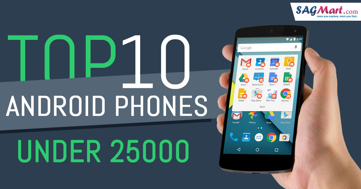 Top 10 Android Phones under 25000 in India