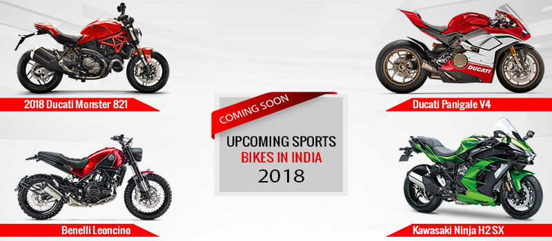 Upcoming Sports Bike in India 2018