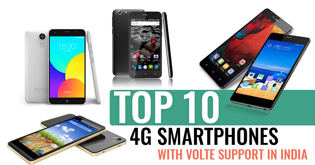 Top 5 4G Smartphones with VoLTE support