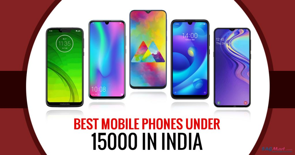 Best Mobile phones under Rs. 15,000