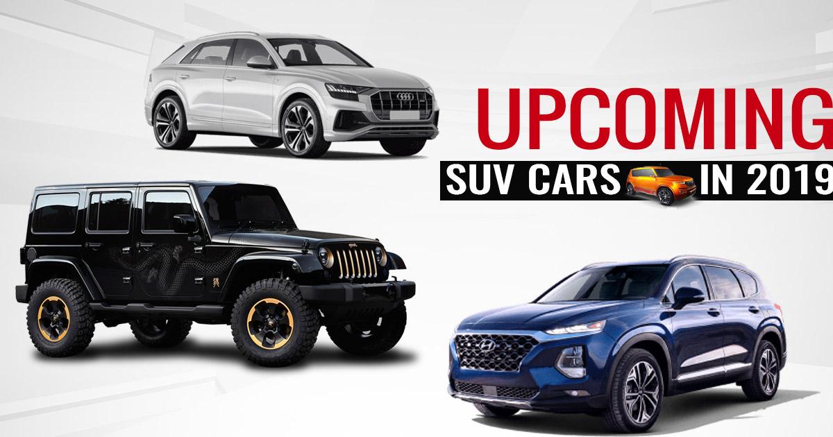 Upcoming Suv Cars 2019