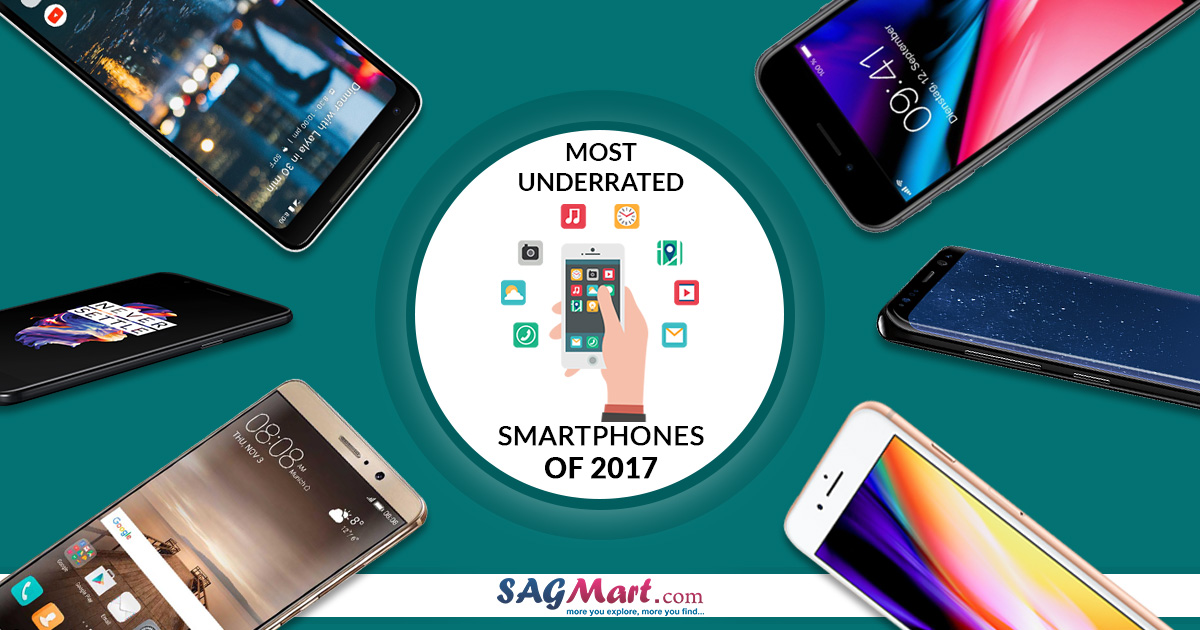 Most Underrated Smartphones Of 2017