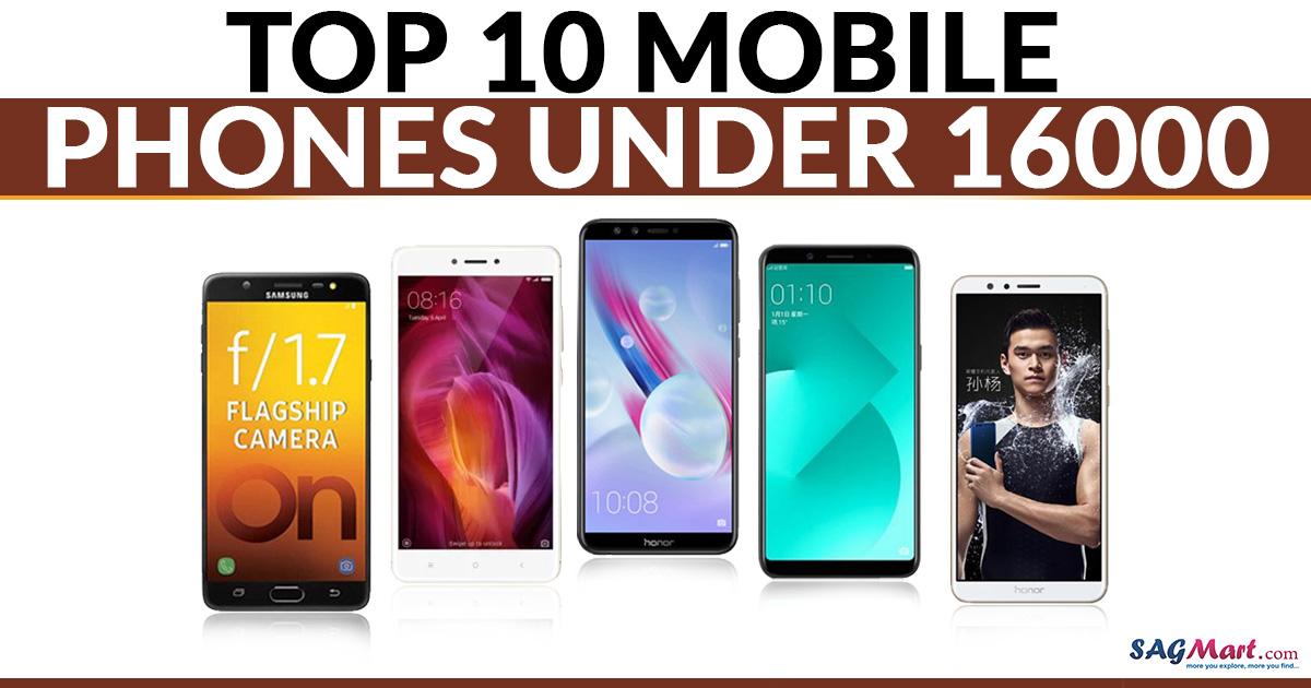 Top 10 smartphones under Rs.16000
