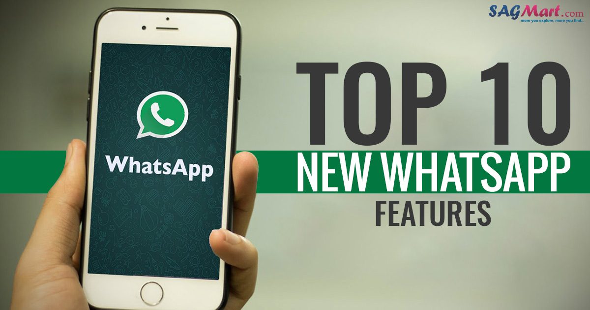 Top 10 New WhatsApp Features