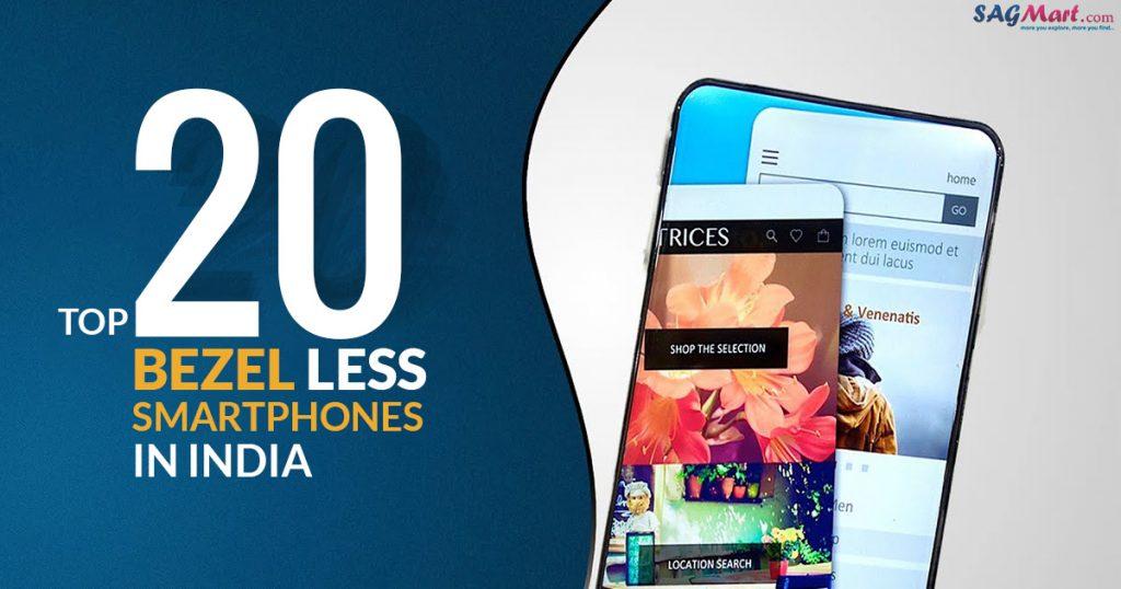 Bezel Less Mobiles