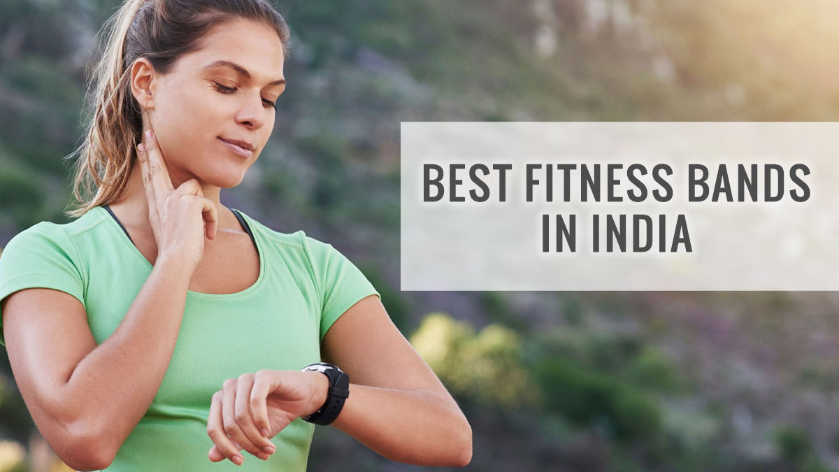 Budget Fitness Trackers to Buy in India
