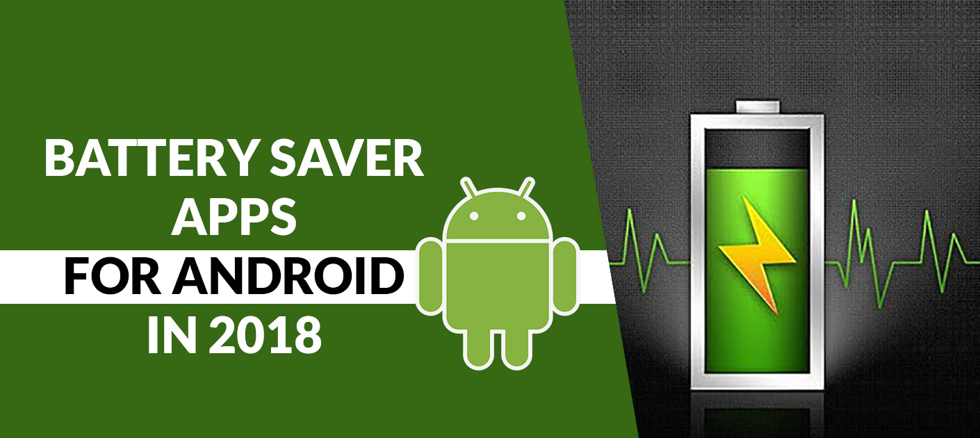 Top Battery Saver Apps For Android