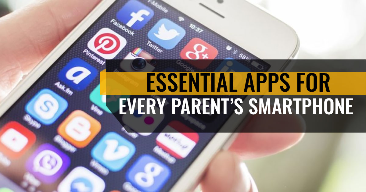 Essential Apps For Every Parent's Smartphone