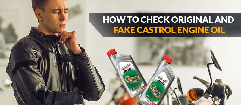 check original and fake Castrol engine oil