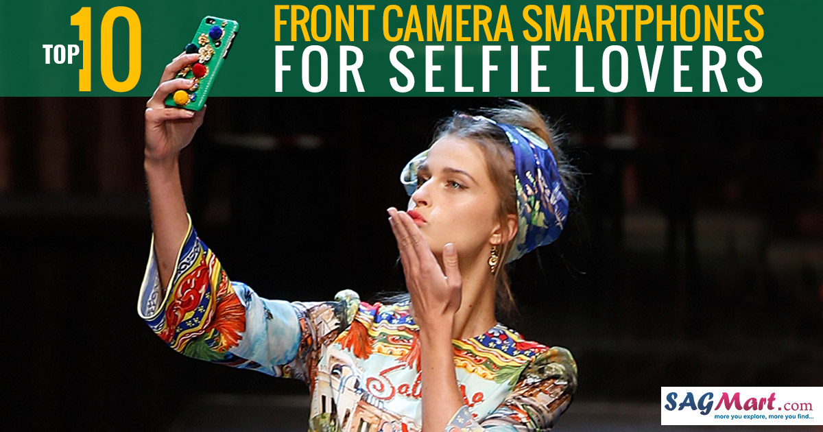 top-10-front-camera-smartphone-for-selfie-lovers
