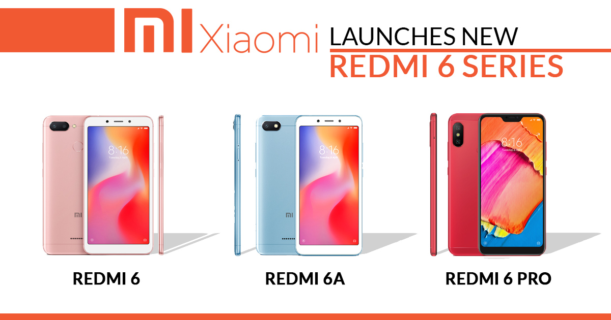 new Redmi 6 series