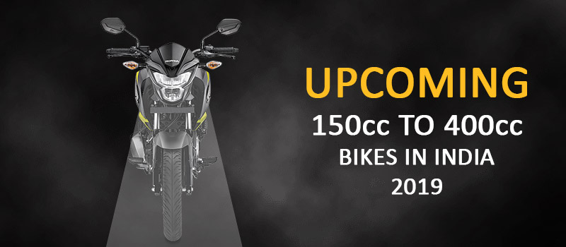 Upcoming-150 to 400cc Bikes India