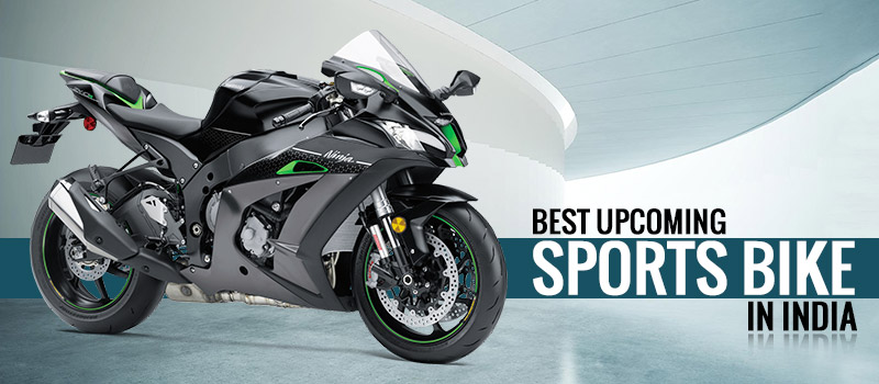 Best Upcoming Sports Bikes