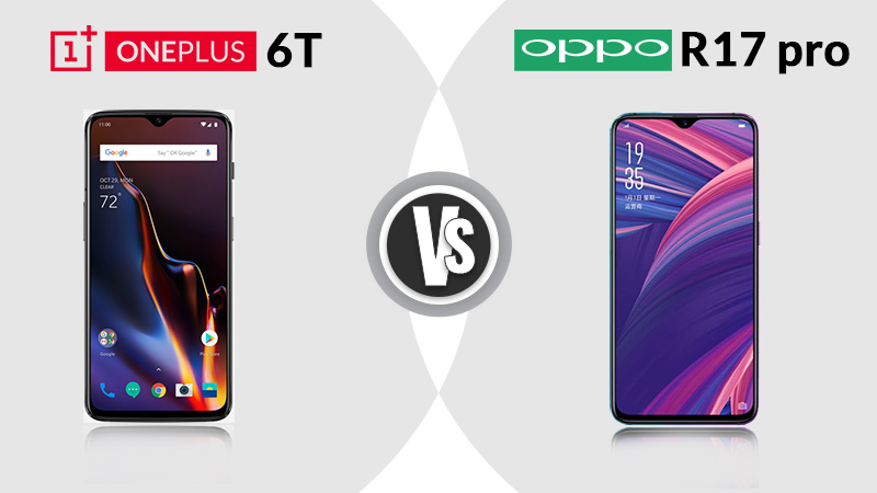OnePlus 6T and Oppo R17 Display