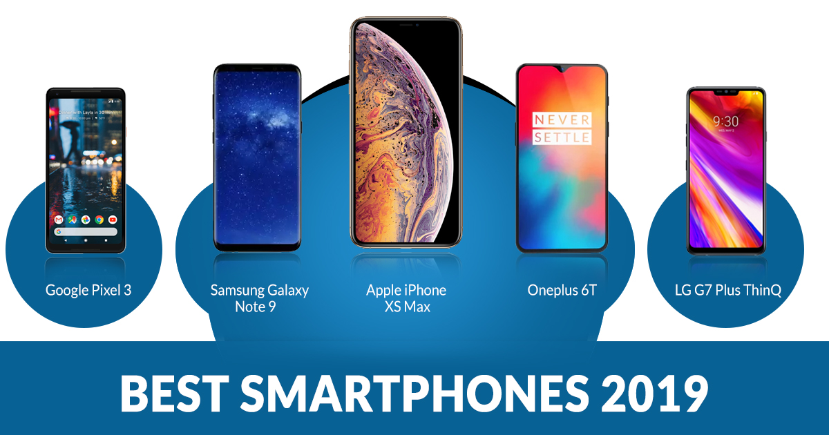 Best Phones to buy 2019