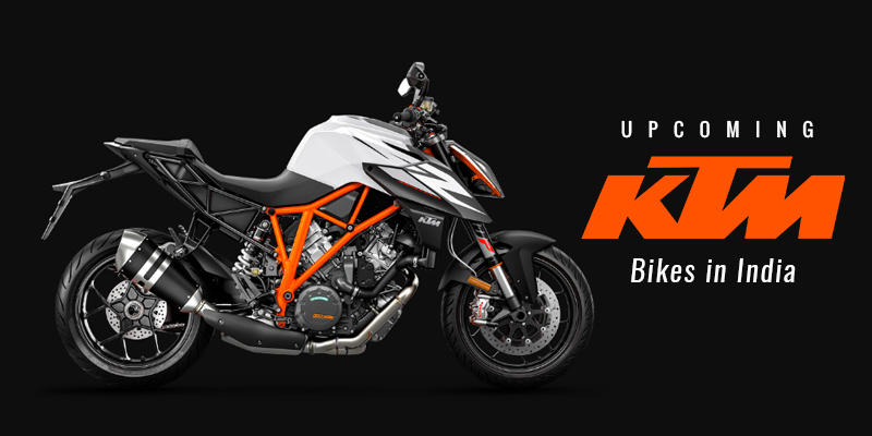 KTM Upcoming Bike in India 2018