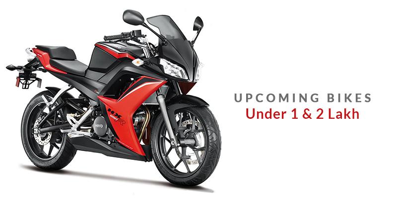 Upcoming Bikes Under 1 & 2 Lakh
