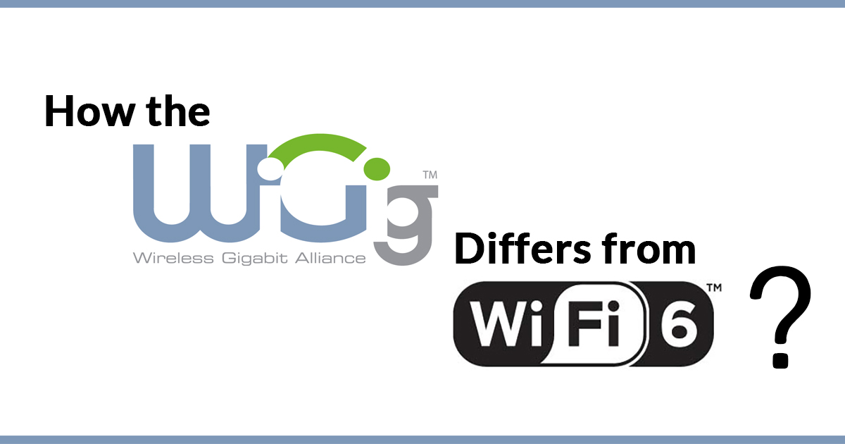 difference-between-wigig-and-wifi-6